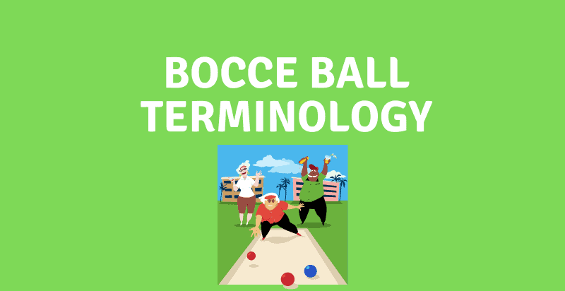 Bocce Ball Terminology