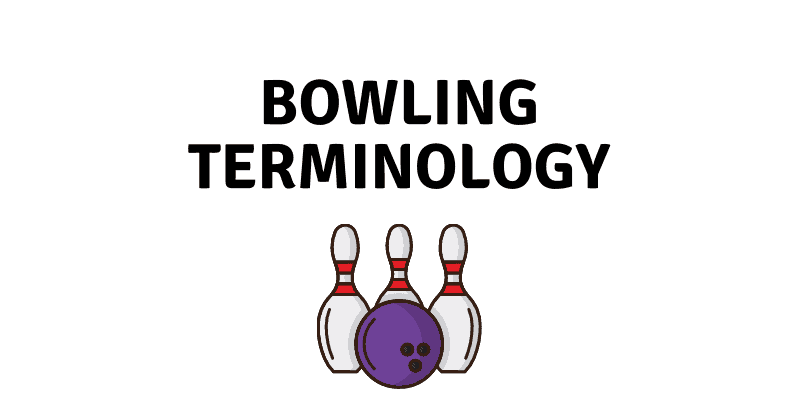 Bowling Terminology