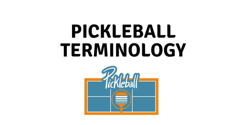 Pickleball Terminology